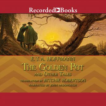 Golden Pot and Other Tales, E.T.A. Hoffmann