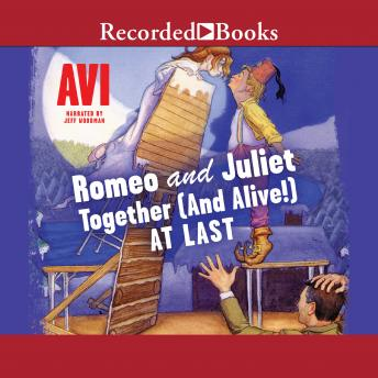 Romeo and JulietTogether (and Alive!) At Last