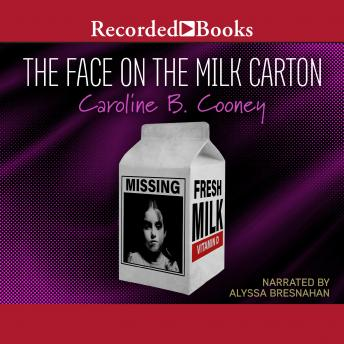 Face on the Milk Carton, Caroline B. Cooney