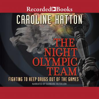 Download Night Olympic Team: Fighting to Keep Drugs Out of the Game by Caroline Hatton
