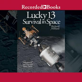 Lucky 13: Survival in Space, Richard Hilliard