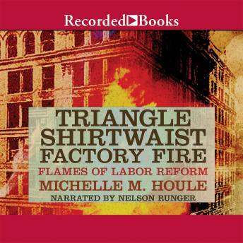 Listen to Triangle Shirtwaist Factory Fire by Michelle ... Triangle Shirtwaist Fire Book