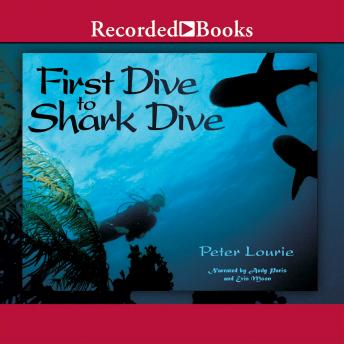First Dive to Shark Dive, Peter Lourie