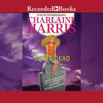 Download After Dead: What Came Next in the World of Sookie Stackhouse by Charlaine Harris