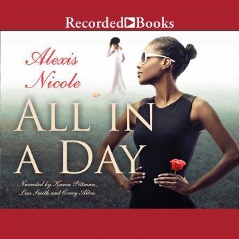 All in a Day, Audio book by Alexis Nicole
