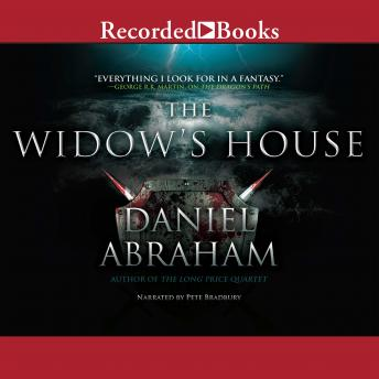 Widow's House, Daniel Abraham