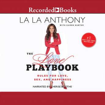 Love Playbook: Rules for Love, Sex, and Hapiness, La La Anthony, Karen Hunter