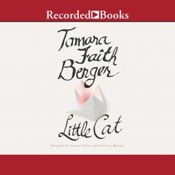 Little Cat, Tamara Faith Berger
