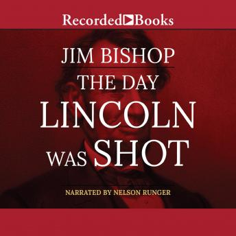 Day Lincoln Was Shot, Jim Bishop