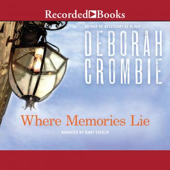 Where Memories Lie, Deborah Crombie