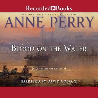 Blood on the Water: A William Monk Novel, Anne Perry