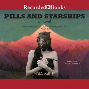 Download Pills and Starships by Lydia Millet