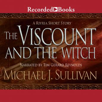 Viscount and the Witch: A Riyria Chronicles Short, Michael Sullivan