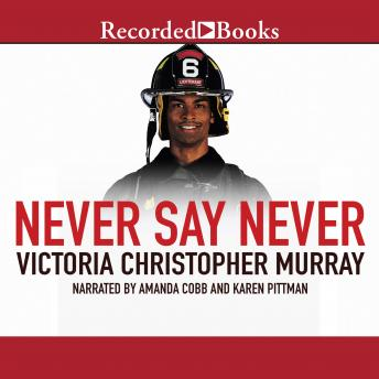Never Say Never, Victoria Christopher Murray
