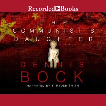 Communist's Daughter, Dennis Bock