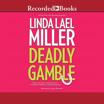 Deadly Gamble, Linda Miller
