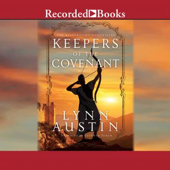 Download Keepers of the Covenant: The Restoration Chronicles Book #2 by Lynn Austin