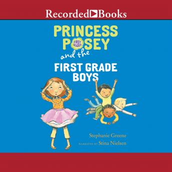 Princess Posey and the First-Grade Boys, Stephanie Greene