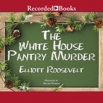 White House Pantry Murder, Elliott Roosevelt