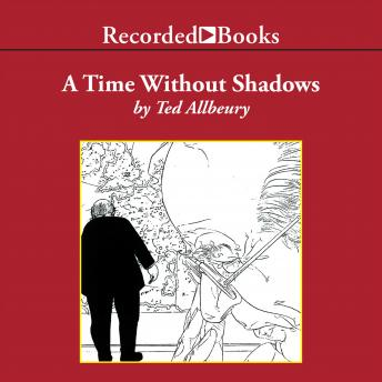 A Time Without Shadows, Ted Allbeury