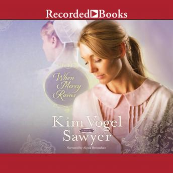 Download When Mercy Rains by Kim Vogel Sawyer