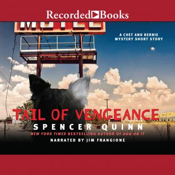 A Tail of Vengeance: A Chet and Bernie Mystery eShort Story