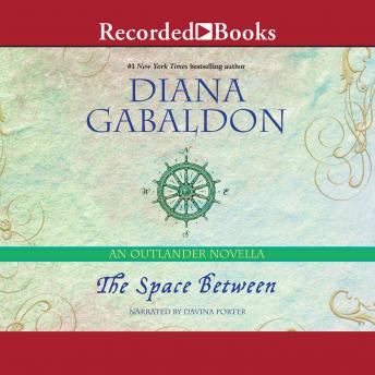 Space Between: An Outlander Novella, Diana Gabaldon