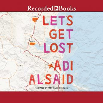 Let's Get Lost, Adi Alsaid