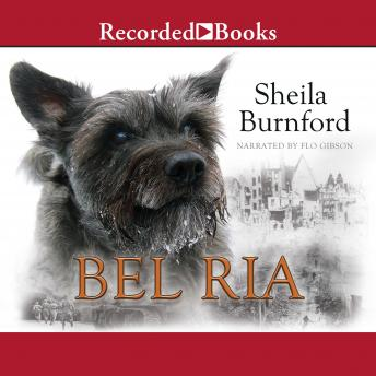 Bel Ria: Dog of War, Sheila Burnford