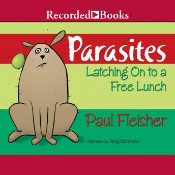 Parasites: Latching on to Free Lunch
