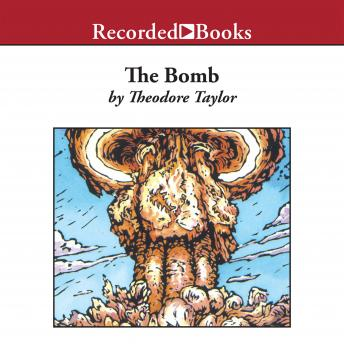 Bomb, Theodore Taylor