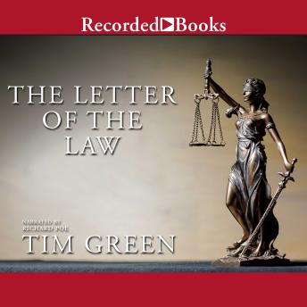 Letter of the Law, Tim Green