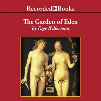 Garden of Eden and Other Criminal Delights, Faye Kellerman