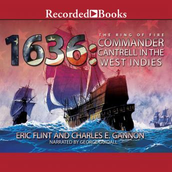 Download 1636: Commander Cantrell in the West Indies by Eric Flint, Charles E. Gannon