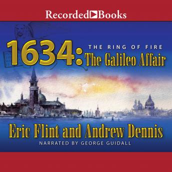 1634: The Galileo Affair, Eric Flint, Andrew Dennis