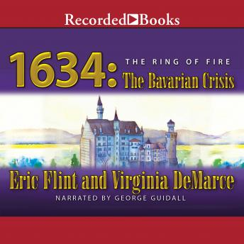 1634: The Bavarian Crisis, Virginia DeMarce, Eric Flint