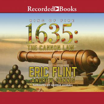 1635: The Cannon Law, Eric Flint, Andrew Dennis