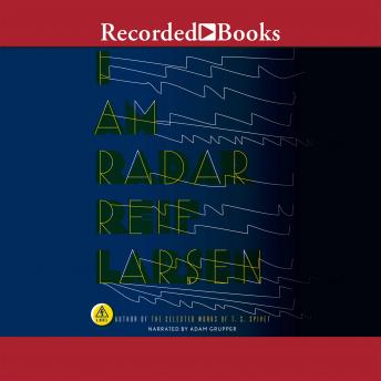 I Am Radar, Reif Larsen
