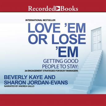 Love 'Em or Lose 'Em, Fifth Edition: Getting Good People to Stay, Sharon Jordan-Evans, Beverly Kaye
