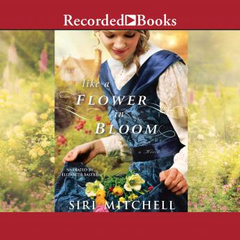 Like a Flower in Bloom, Siri Mitchell