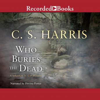 Who Buries the Dead, C.S. Harris