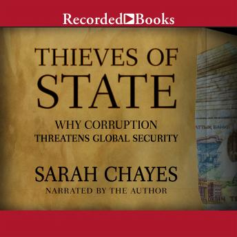 Download Thieves of State: Why Corruption Threatens Global Security by Sarah Chayes