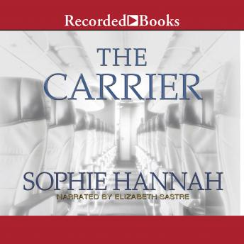 Carrier, Sophie Hannah