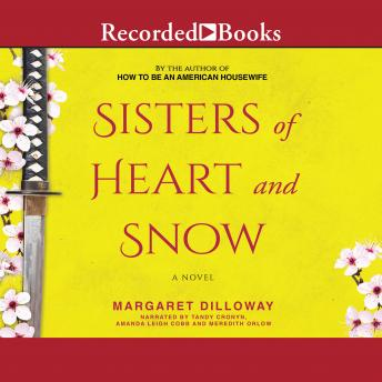 Sisters of Heart and Snow, Margaret Dilloway