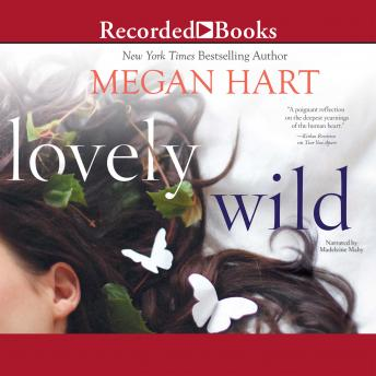 Lovely Wild, Megan Hart