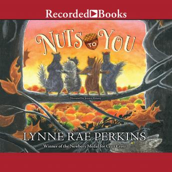 Nuts to You, Lynne Rae Perkins