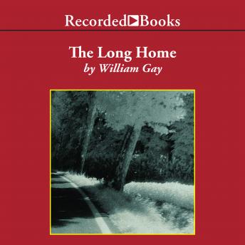 Long Home, William Gay