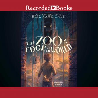 Zoo at the Edge of the World, Eric Kahn Gale