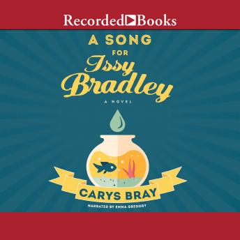 Song for Issy Bradley: A Novel, Carys Bray