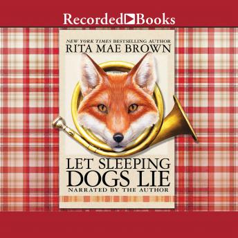 Let Sleeping Dogs Lie, Rita Mae Brown